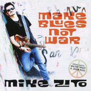 mike zito make blues not war