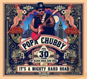 popa chubby it's amighty hard road
