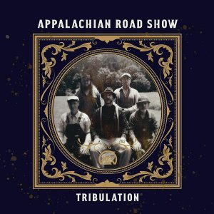 appalachian road show tribulation