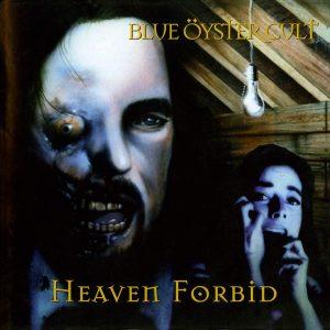 blue oyster club heaven forbid