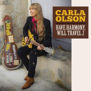carla olson have harmony will travel 2