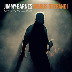Paganini Non Ripete, Lui Sì E Più Volte, Tra Rock, Sudore e Anima! Jimmy Barnes – Modus Operandi Live At The Hordern 2019/My Criminal Record