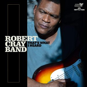 Sam Cooke E Curtis Mayfield Avrebbero Approvato. Robert Cray Band  - That's What I Heard