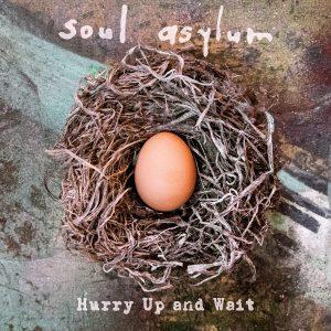 soul asylum hurry up and wait