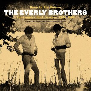 everly brothers down in the Bottom