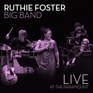 ruthie foster big band live at the paramount