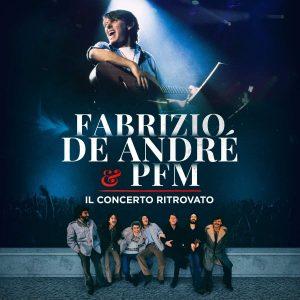 fabrizio de andrè + PFM Il Concerto ritrovato