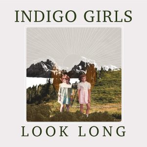 indigo girls look long