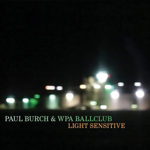paul burch light sensitive