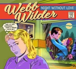 webb wilder night without love