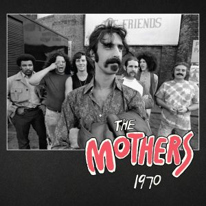 frank zappa the mothers 1970