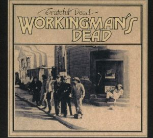 grateful dead workingman's dead 50th anniversary