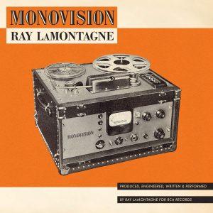 A Volte, Fortunatamente, Ritornano Come Un Tempo! Ray LaMontagne - Monovision