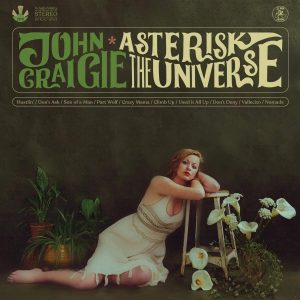 john craigie asterisk the universe