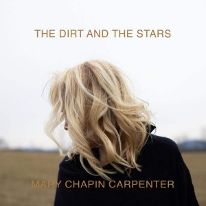 mary chapin carpenters the dirt and the stars