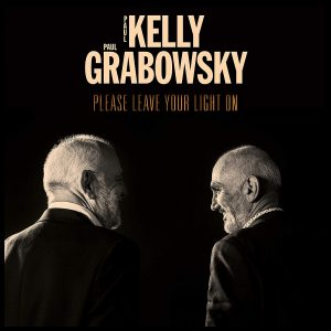 paul kelly paul grabowsky please leave your light on