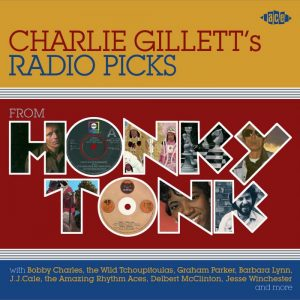 charlie gillette's radio picks