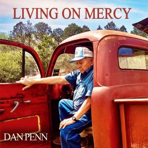 dan penn living on mercy