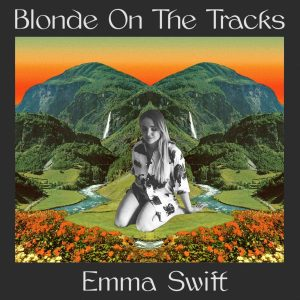emma swift blonde on the tracks