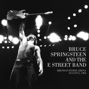 Lo Springsteen Della Domenica: Un'Altra Roboante Serata…A Pochi Passi Da Casa! Bruce Springsteen & The E Street Band – Brendan Byrne Arena, August 6, 1984