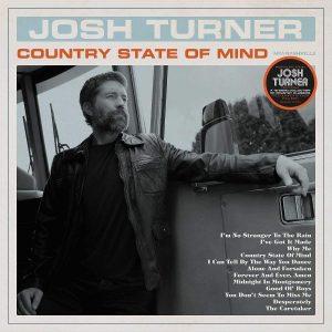 Un Godurioso Omaggio Alla Vera Country Music! Josh Turner – Country State Of Mind