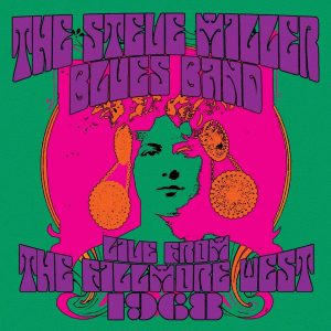 The Steve Miller Blues Band - Live From The Fillmore West 1968