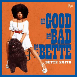 bette smith the good the bad and the bette