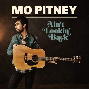 mo pitney ain't lookin' back