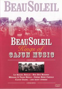 beausoleil kings of cajun music