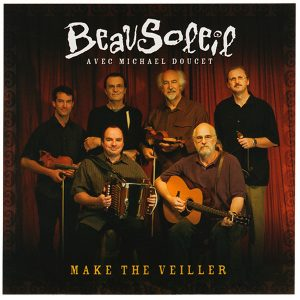 beausoleil make the veiller
