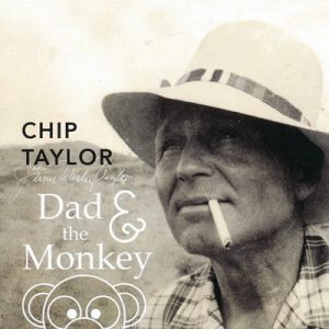 chip taylor dad & the monkey