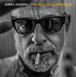 jerry joseph the beautiful madness