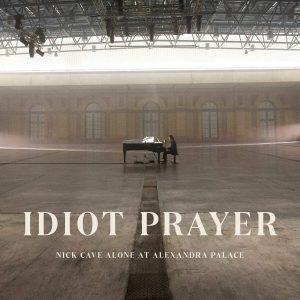 nick cave idiot prayer