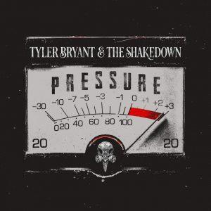tyler bryant & the shakedown pressure