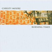 Christy Moore Burning_Times
