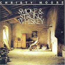 Christy Moore Smoke_and_Strong_Whiskey