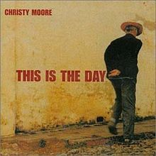 Christy Moore This_is_the_Day