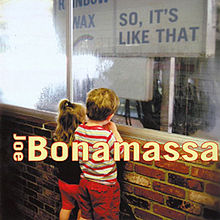 Joe_Bonamassa_So,_It's_Like_That