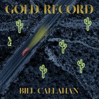 bill callahan gold-record