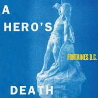 fontaine DC' s a-heros-death