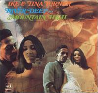 ike tina turner River.deep.mountain.high
