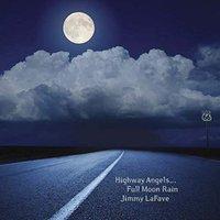jimmy lafave highway angels...full moon rain