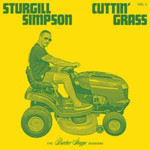 sturgill simpson cuttin' grass 1