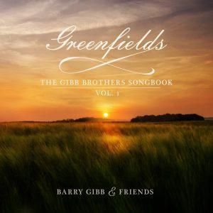 barry gibb greenfields