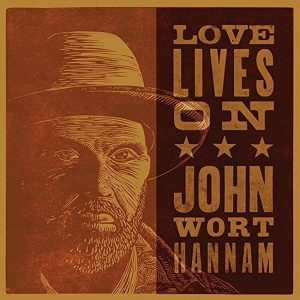 john wort hannam love lives on