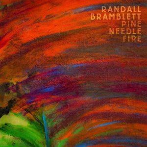 randall bramblett pine needle fire