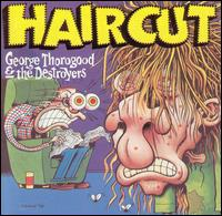 George Thorogood -Haircut