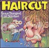 George Thorogood -Haircut