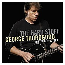 George_Thorogood_-_Hard_Stuff