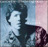George_Thorogood_Maverick